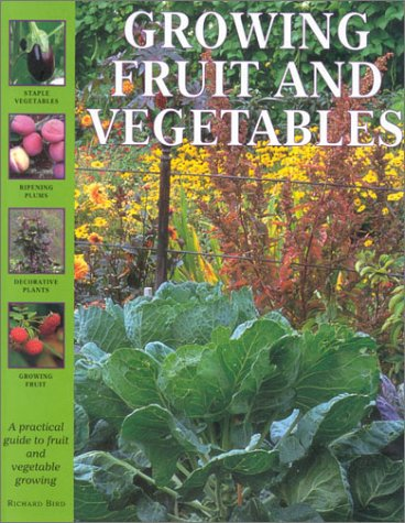 Growing Fruit and Vegetables