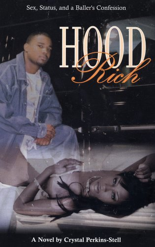 Hood Rich by Crystal Perkins-Stell