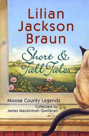 Short & Tall Tales by Lilian Jackson Braun