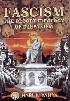 Fascism: The Bloody Ideology Of Darwinism: Fascism Continues To Pose A Threat To The World In The 21st Century