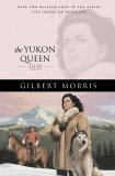The Yukon Queen: 1896 (The House of Winslow, #17)