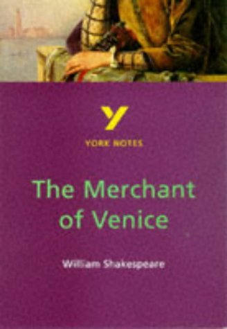 The Merchant Of Venice: William Shakespeare: Notes