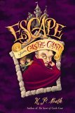 Escape from Castle Cant by K.P. Bath