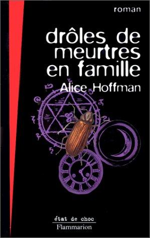Drôles de meurtres en famille : roman