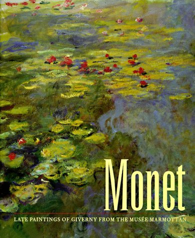 Monet: Late Paintings of Giverny from the Musee Marmottan