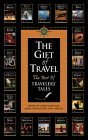 The Gift of Travel: The Best of Travelers' Tales