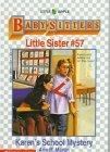 Karen's School Mystery (Baby-sitters Little Sister, #57)