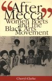 """After Mecca"" by Cheryl Clark"