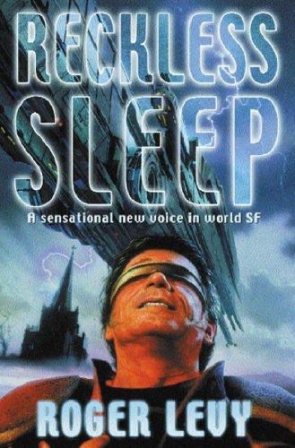 Reckless Sleep (Gollancz)
