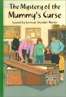 The Mystery of the Mummy's Curse (The Boxcar Children #88)