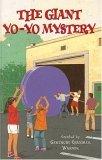 The Giant Yo-Yo Mystery (The Boxcar Children, #107)