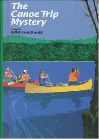 The Canoe Trip Mystery (The Boxcar Children, #40)