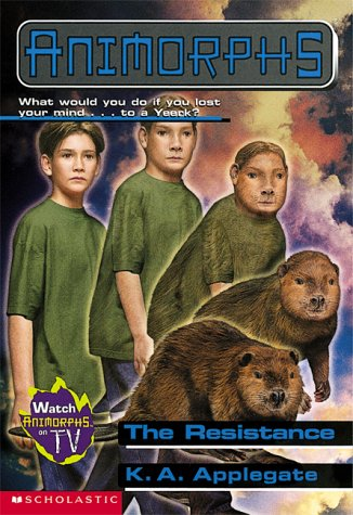 The Resistance (Animorphs, #47)
