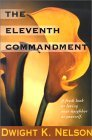 The Eleventh Commandment: A Fresh Look at Loving Your Neighbor as Yourself