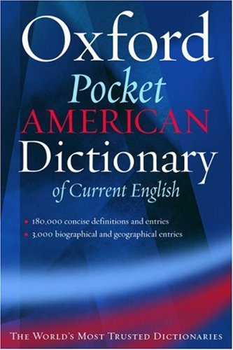 The Pocket Oxford American Dictionary of Current English by