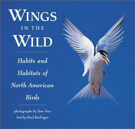 Wings in the Wild: Habits & Habitats of North American Birds
