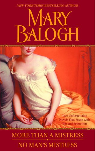 Ebook More Than a Mistress/No Man's Mistress by Mary Balogh PDF!