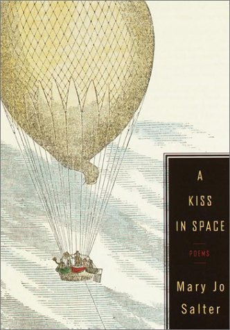 A Kiss in Space by Mary Jo Salter