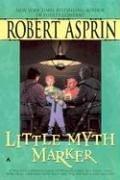 Little Myth Marker by Robert Lynn Asprin