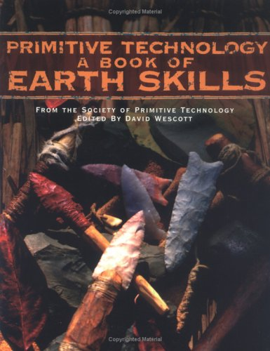 Primitive Technology by David Wescott