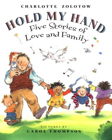 Hold My Hand: Five Stories of Love and Family