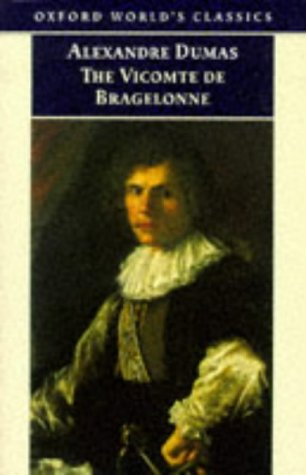 The Vicomte de Bragelonne (The D'Artagnan Romances, #3.1)