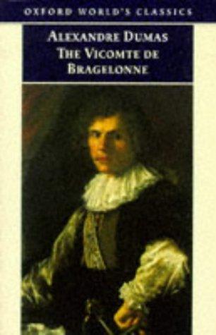 The Vicomte de Bragelonne by Alexandre Dumas