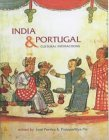 India & Portugal: Cultural Interactions
