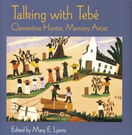 Talking With Tebé by Mary E. Lyons
