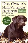 Dog Owner's Home Veterinary Handbook by James M. Giffin