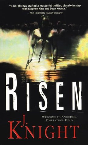 Risen by J. Knight