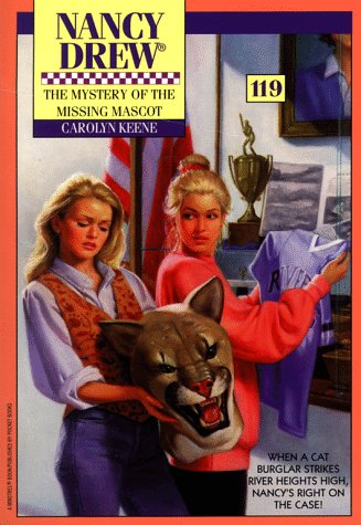 The Mystery of the Missing Mascot (Nancy Drew, #119)