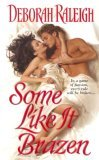 Some Like It Brazen (Hellion's Den, #3)