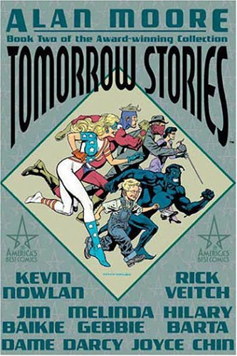 Tomorrow Stories, Vol. 2 by Alan Moore