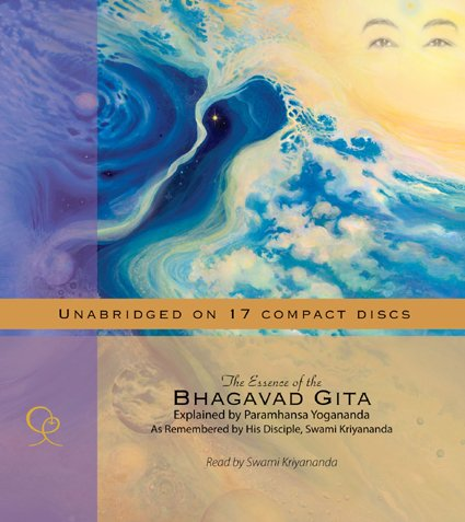 The Essence of the Bhagavad Gita by Swami Kriyananda