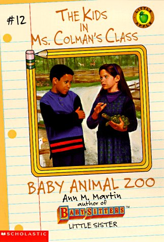 Baby Animal Zoo (The Kids in Ms. Colman's Class, #12)