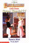 Karen's Wish (Baby-Sitters Little Sister Super Special, #1)