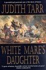 White Mare's Daughter (Epona, #3)