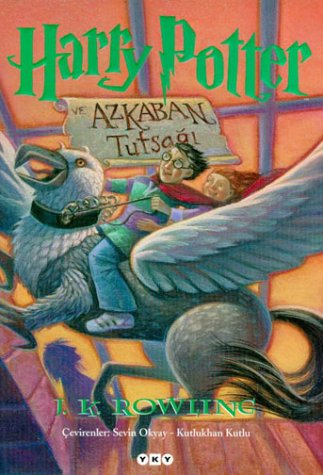 Harry Potter Ve Azkaban Tutsağı (Harry Potter, #3)