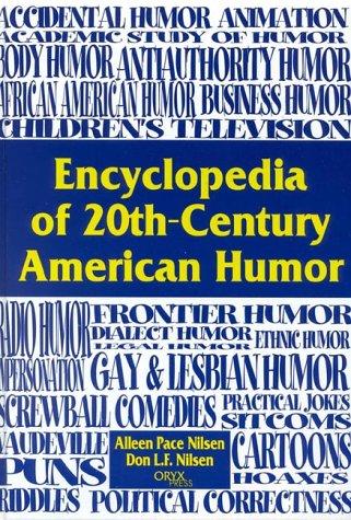 Encyclopedia of 20th-Century American Humor