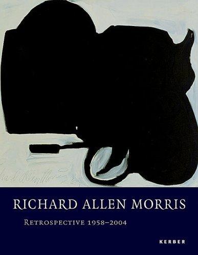 Richard Allen Morris: Retrospective 1958-2004