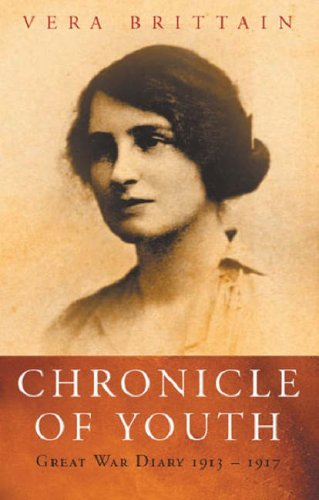 Chronicle of Youth: The War Diary, 1913-1917
