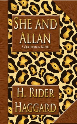 She and Allan (Allan Quatermain #11)