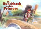 The Hunchback and the Princess