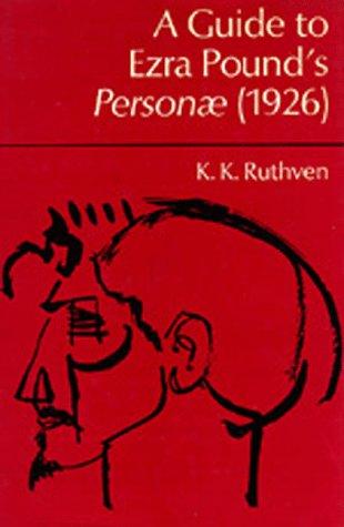 "A Guide to Ezra Pound's ""Personae"" 1926"