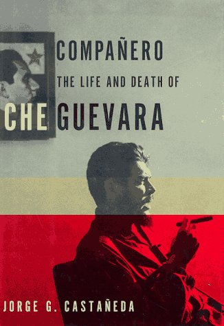Compañero by Jorge G. Castañeda