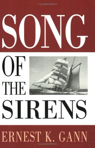 Song of the Sirens by Ernest K. Gann