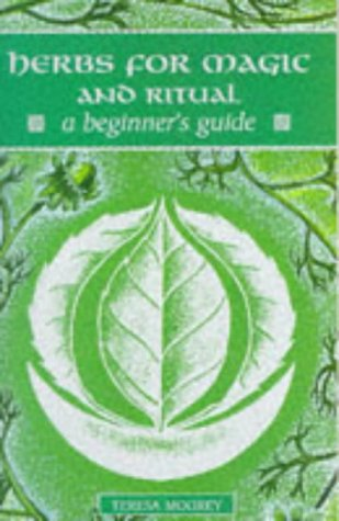 Herbs for Magic and Ritual: A Beginner's Guide