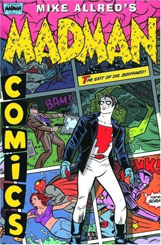 Madman Comics 3: The Exit of Doctor Boiffard