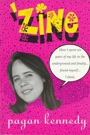 Zine: How I Spent Six Years of My Life in the Underground and Finally Found Myself-- I Think